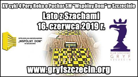 XV CYKL CZTERY PORY ROKU TURNIEJ LATO Z SZACHAMI
